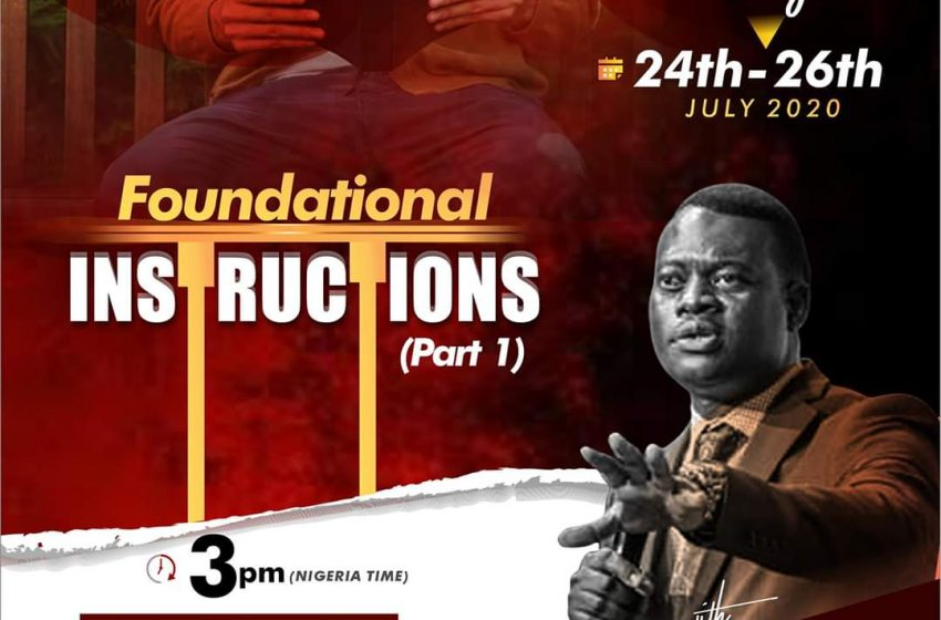 (Event) Foundational Instructions by Apostle Arome Osayi