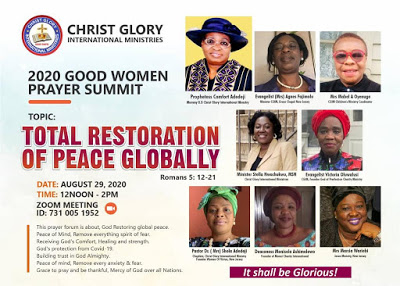 Christ Glory International Ministries Present GOOD WOMEN PRAYER SUMMIT 2020